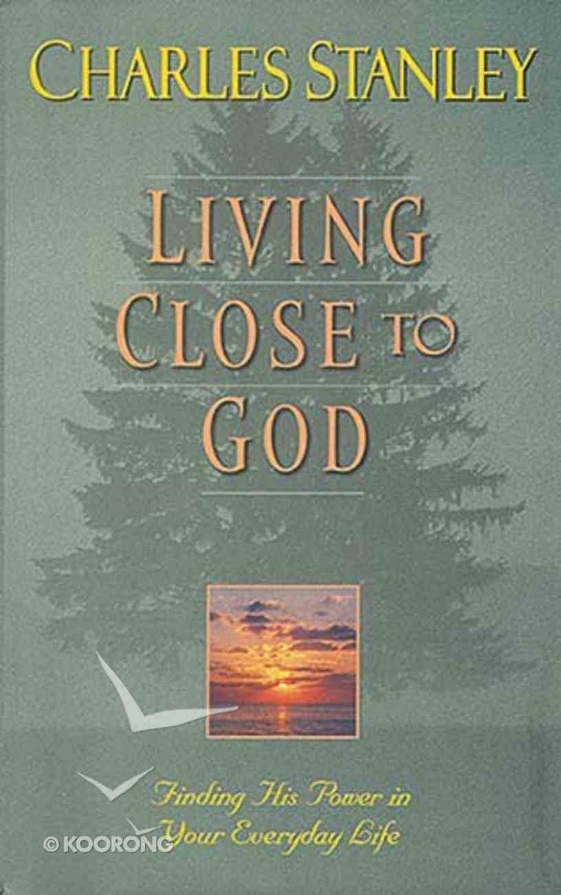 Living Close to God Hardback