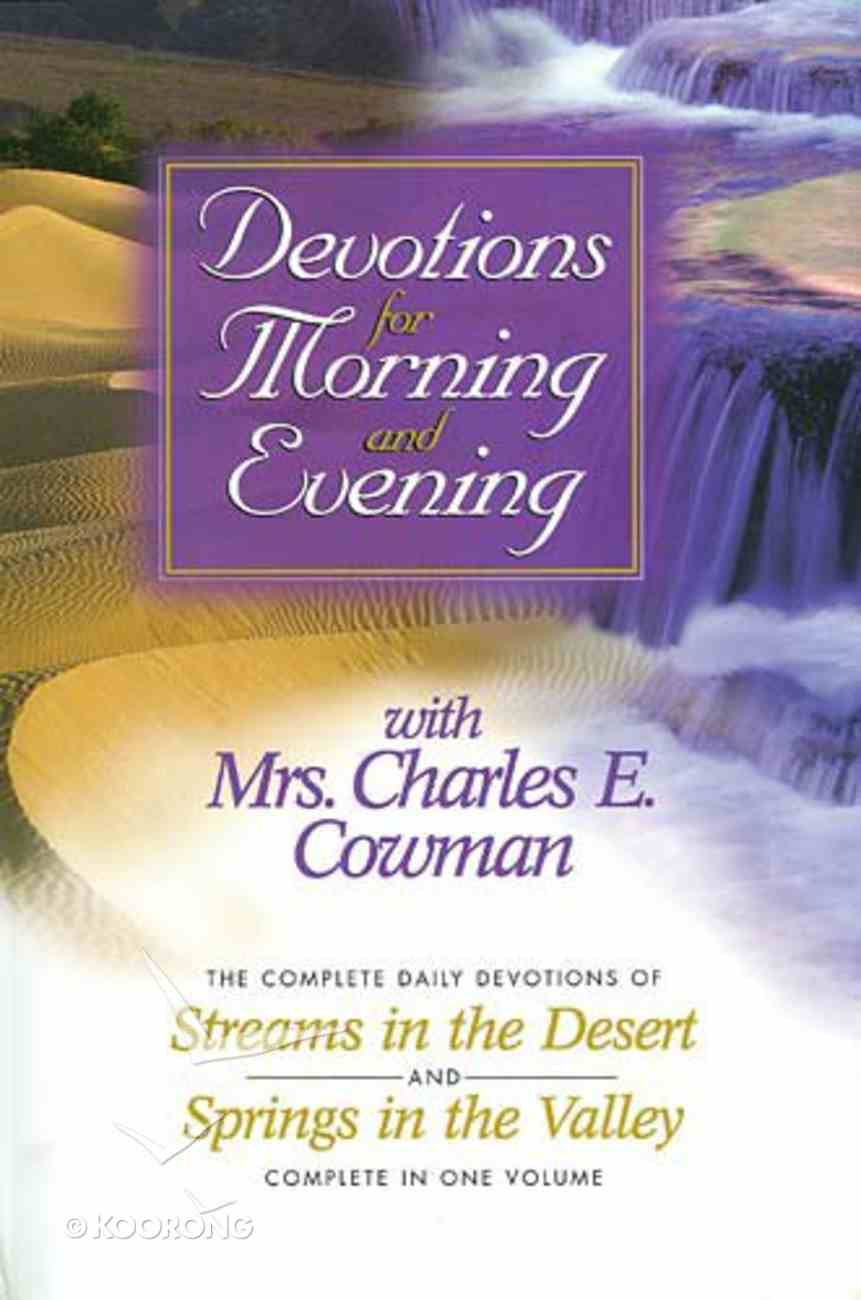 Devotions For Morning and Evening With Mrs Charles E Cowman Hardback