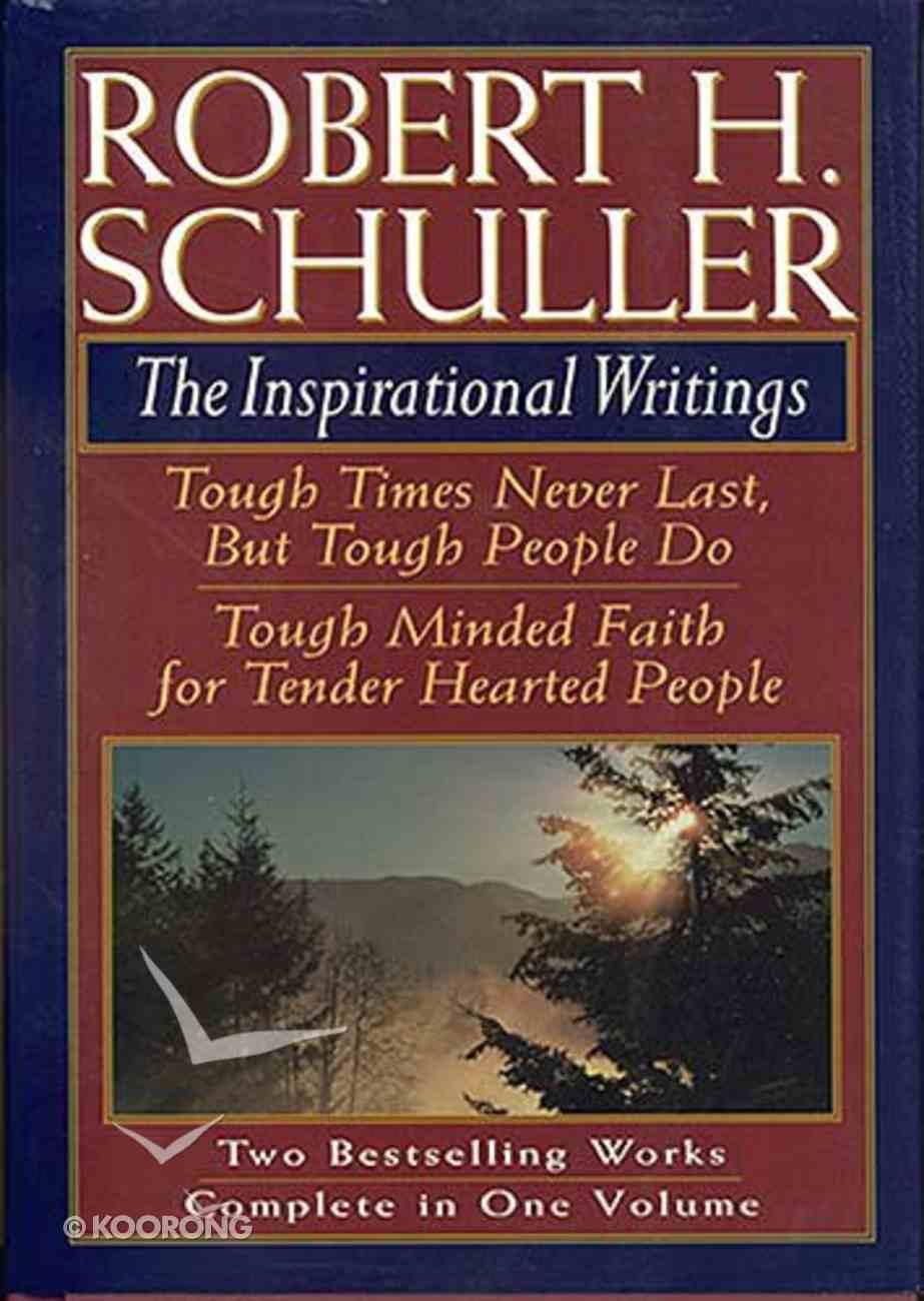 Robert H Schuller: Inspirational Writings Hardback