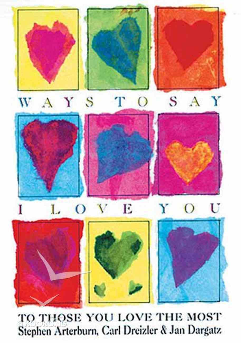 Ways to Say I Love You Hardback