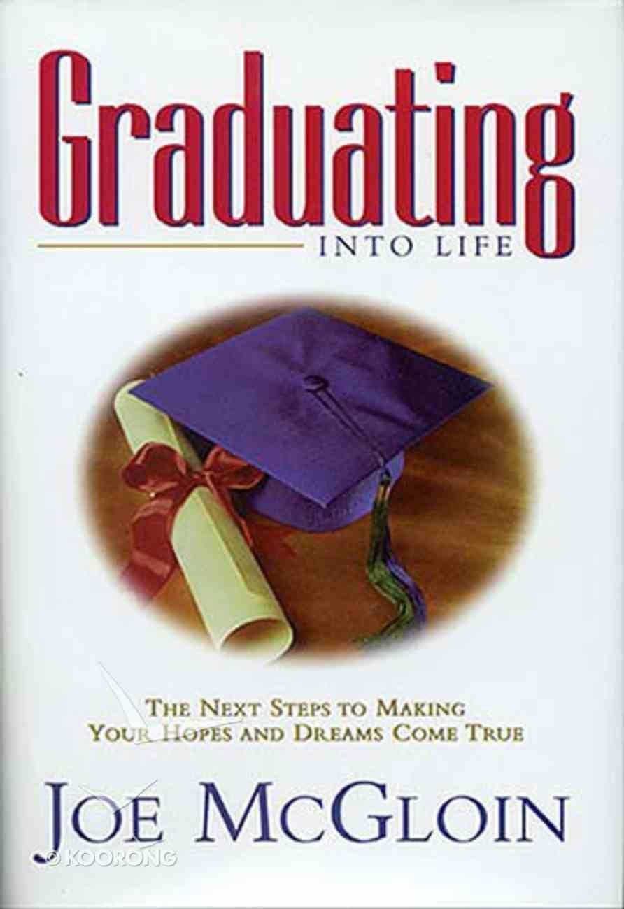 Graduating Into Life Hardback