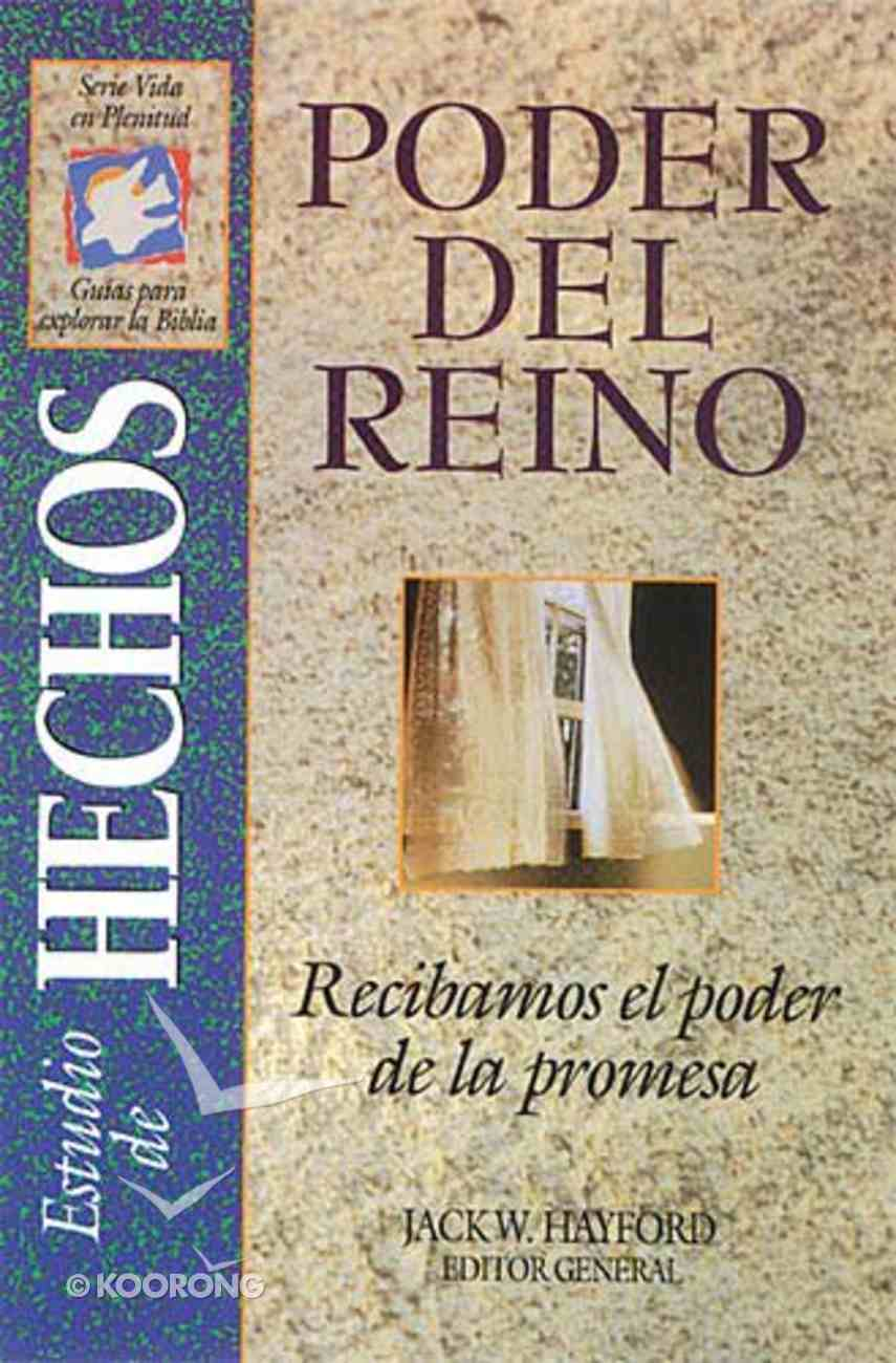 Poder Del Reino: Hechos (Kingdom Power: Books Of Acts) Paperback