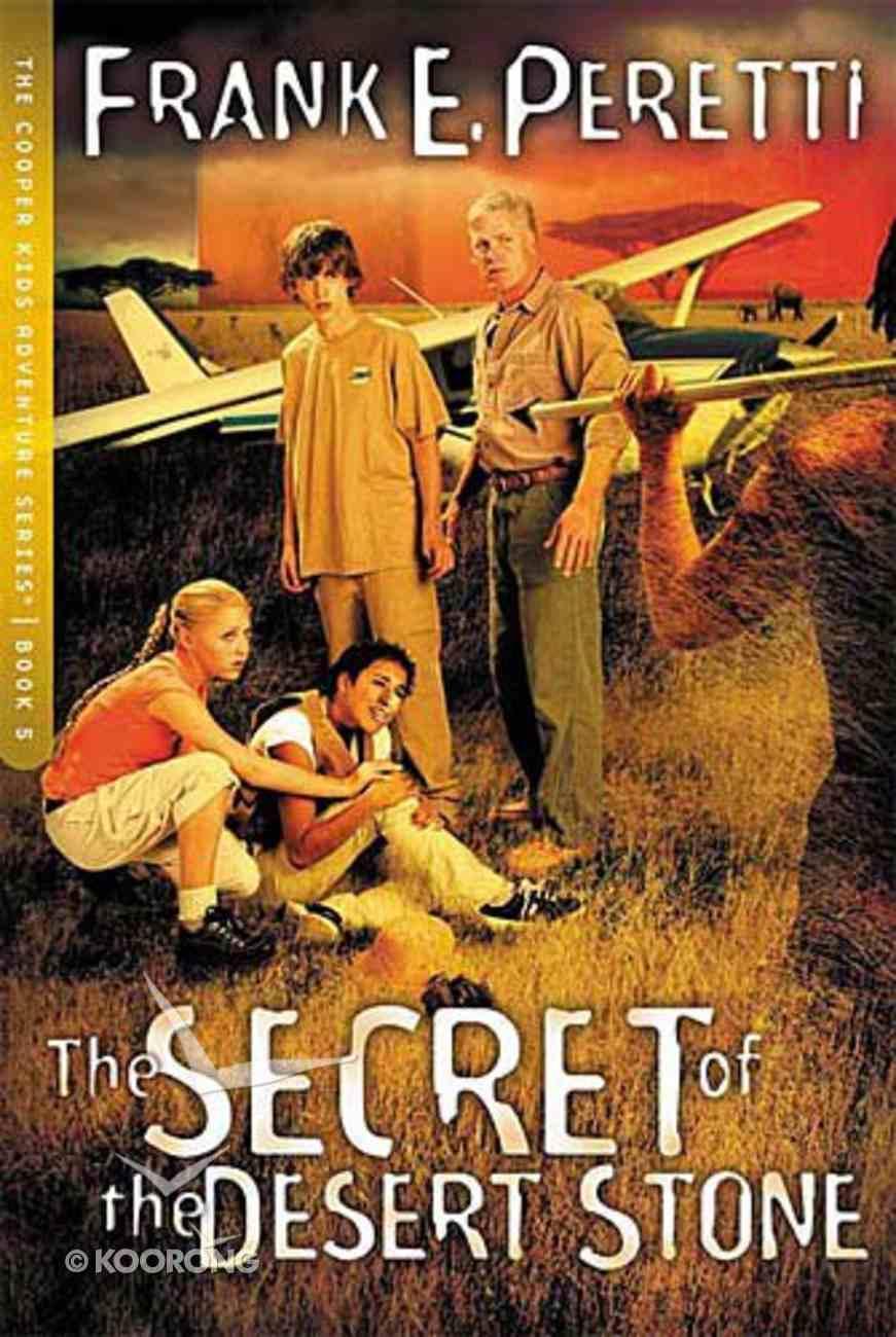 The Secret of the Desert Stone (#05 in Cooper Kids Series) Paperback