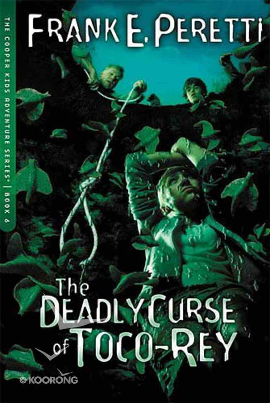 The Deadly Curse of Toco-Rey (#06 in Cooper Kids Series) Paperback