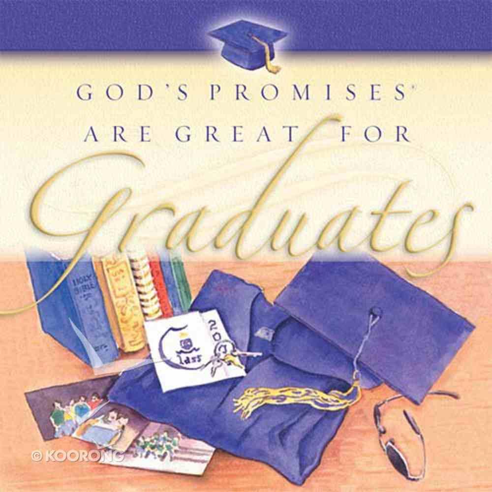 God's Promises Are Great For Graduates Hardback