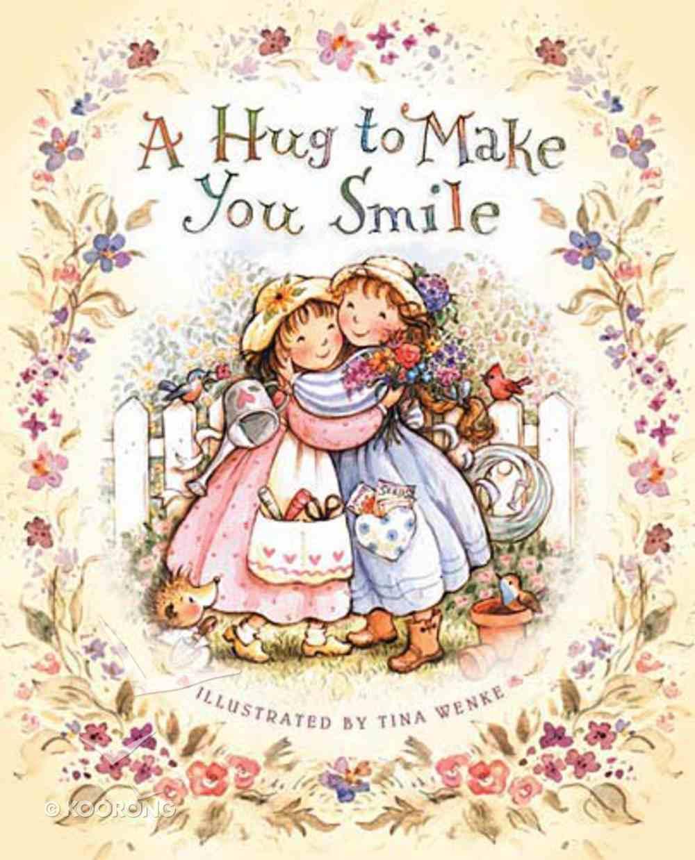 A Hug to Make You Smile Hardback