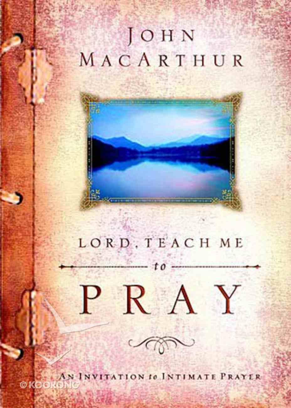 Lord, Teach Me to Pray Hardback