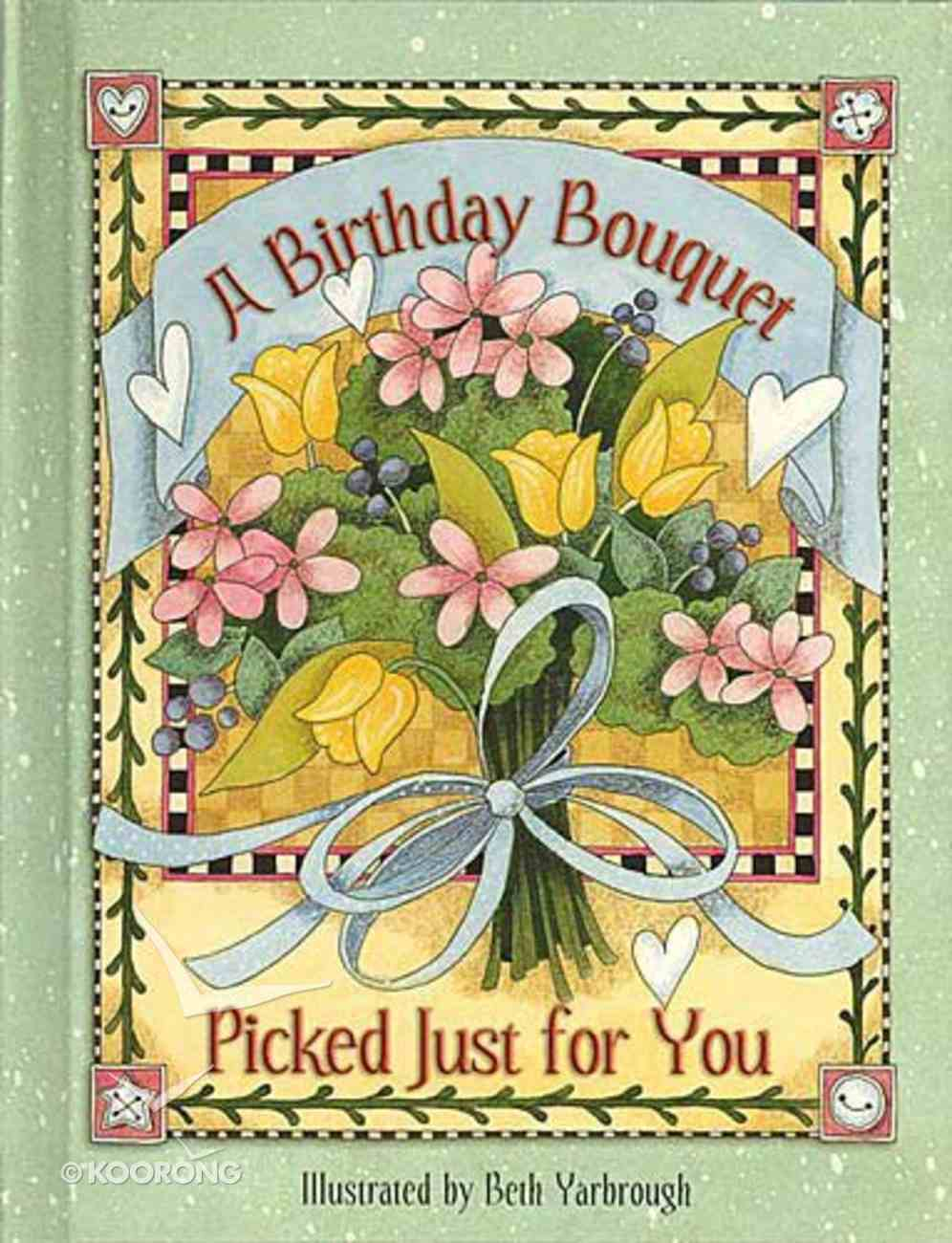 Birthday Bouquet Picked Just For You Hardback