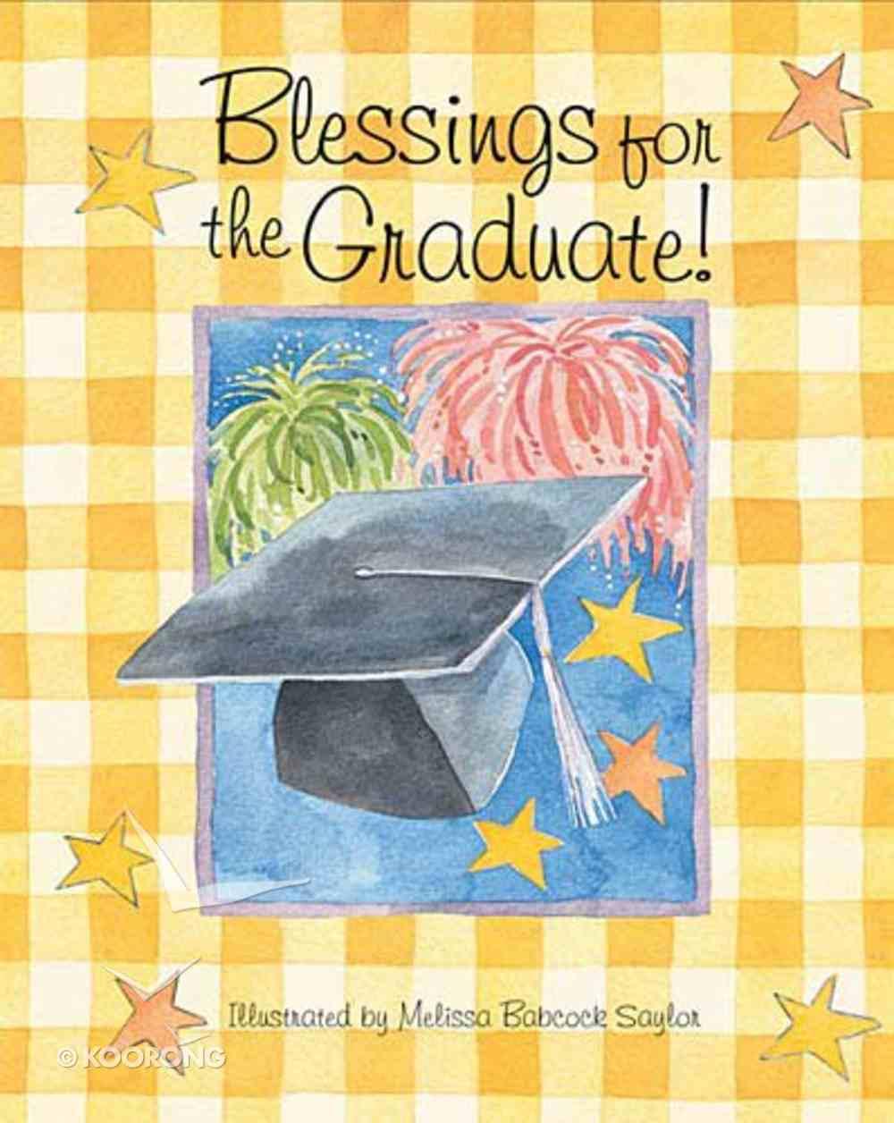 Blessing For the Graduate Hardback