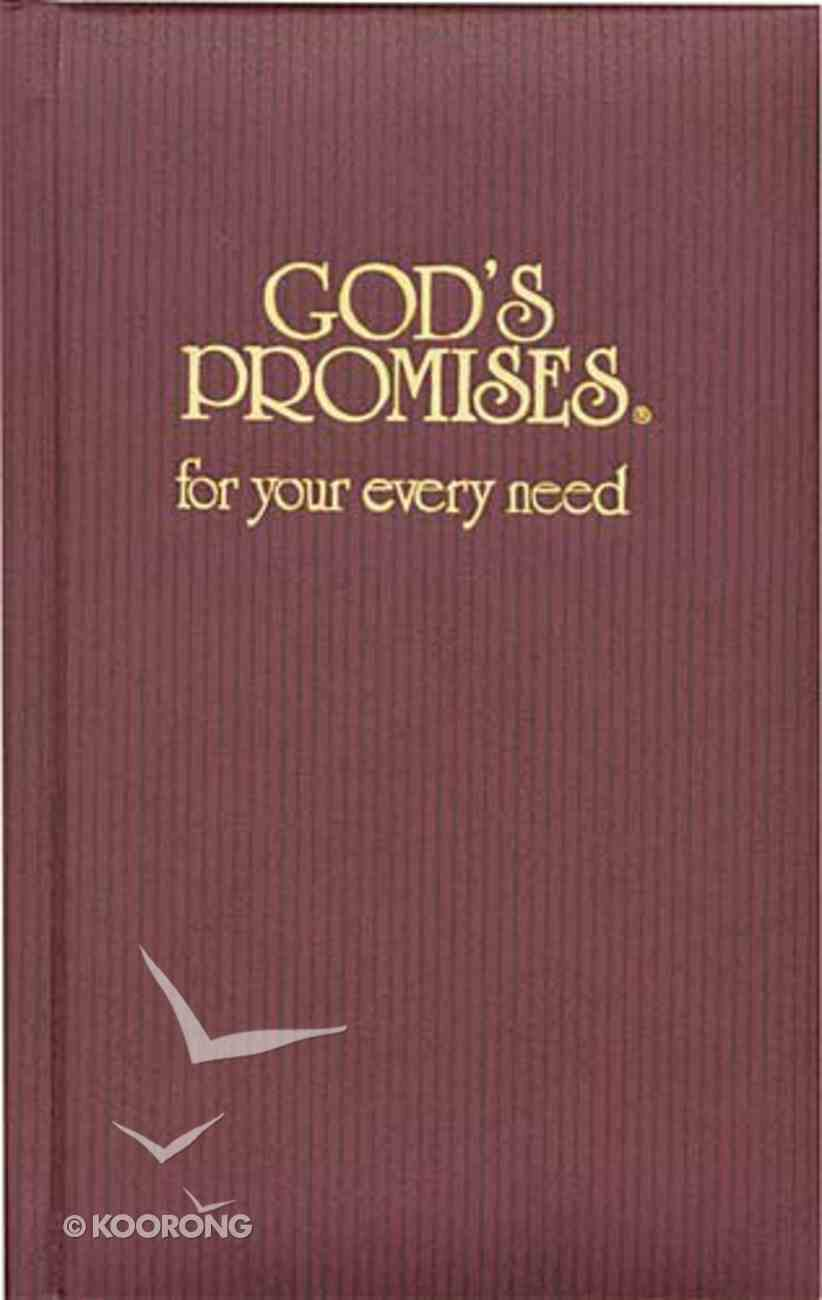 God's Promises For Your Every Need Hardback
