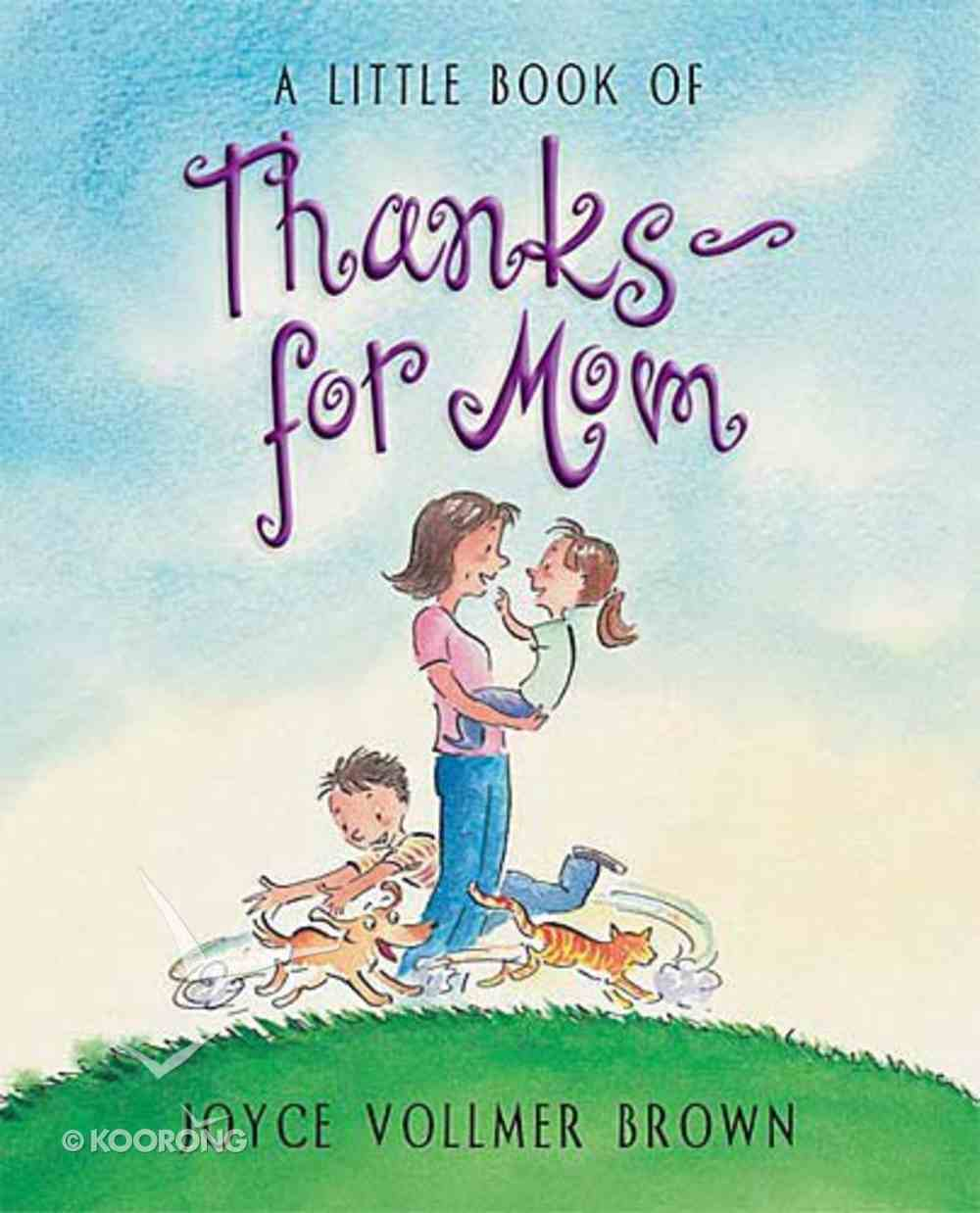 A Little Book of Thanks For Mom Hardback