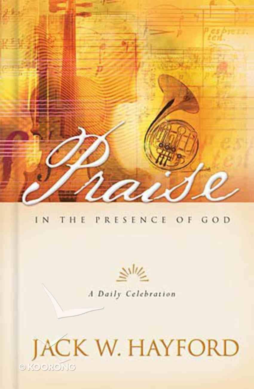 Praise in the Presence of God Hardback