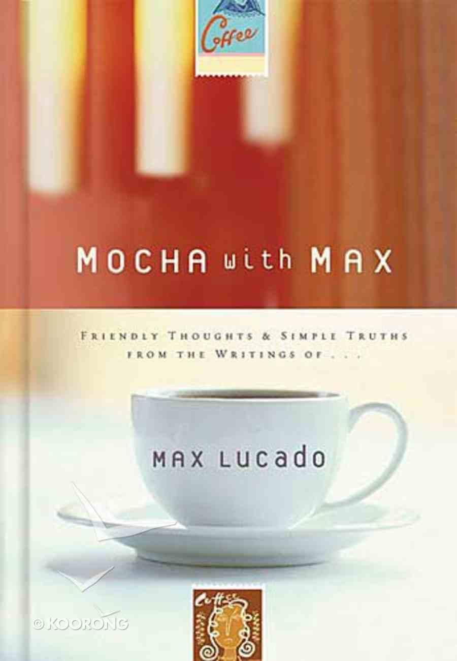 Mocha With Max Hardback