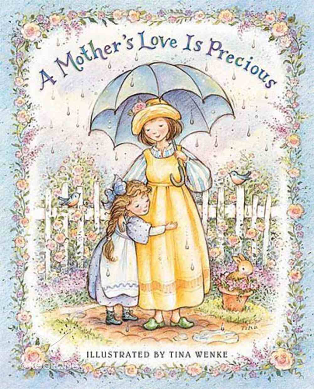 A Mother's Love is Precious Hardback