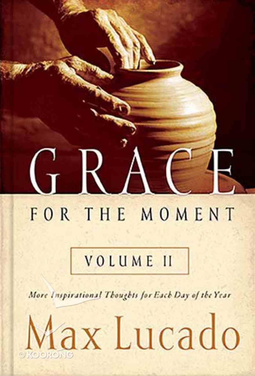 Grace For the Moment (Volume 2) Hardback