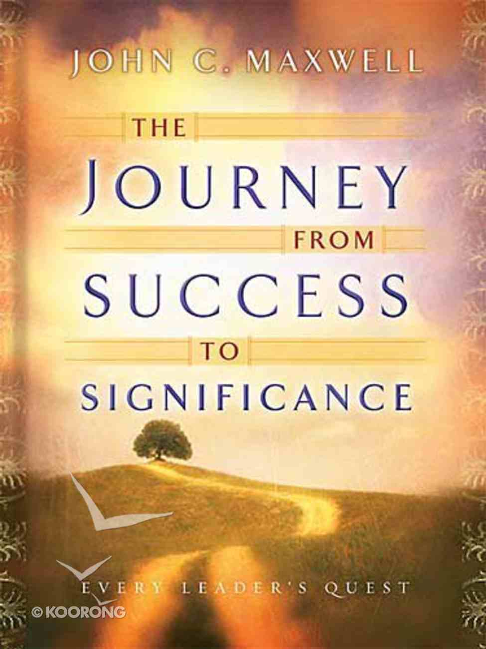 The Journey From Success to Significance Hardback