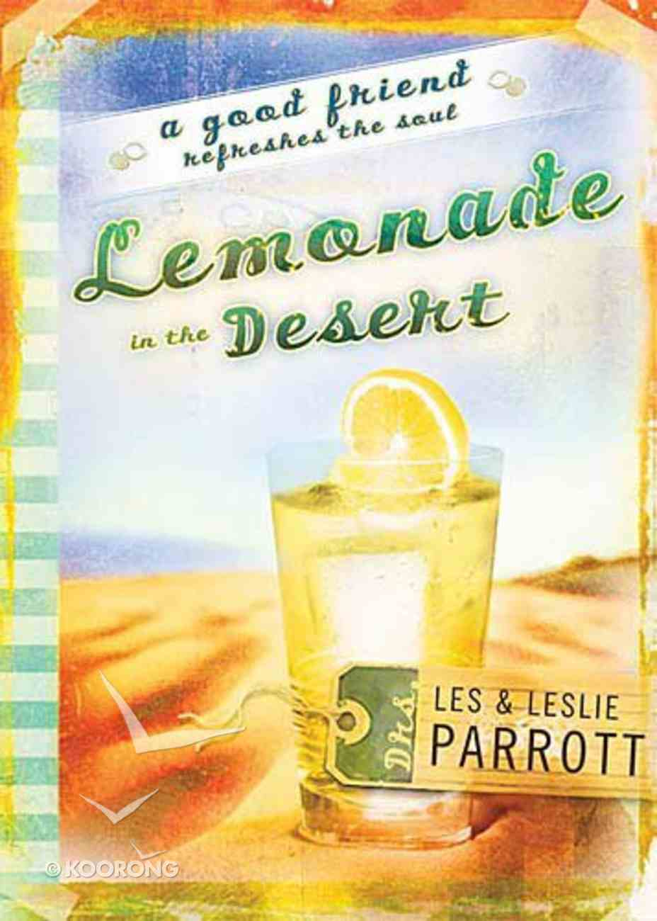 Lemonade in the Desert Hardback
