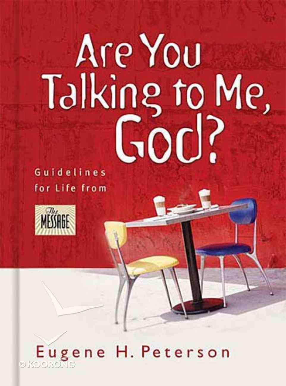 Are You Talking to Me, God? Hardback