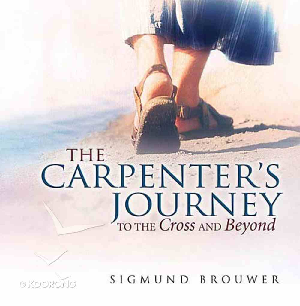 The Carpenter's Journey Hardback