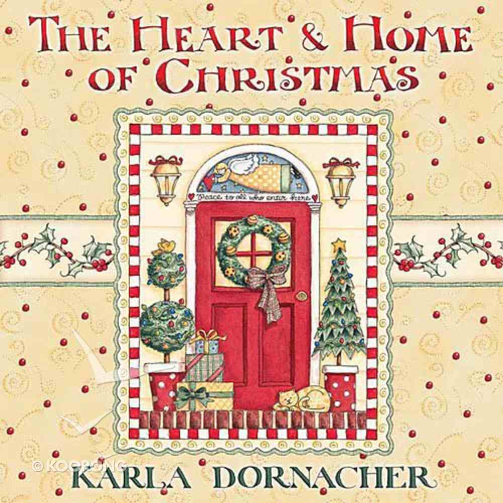 The Heart & Home of Christmas Hardback