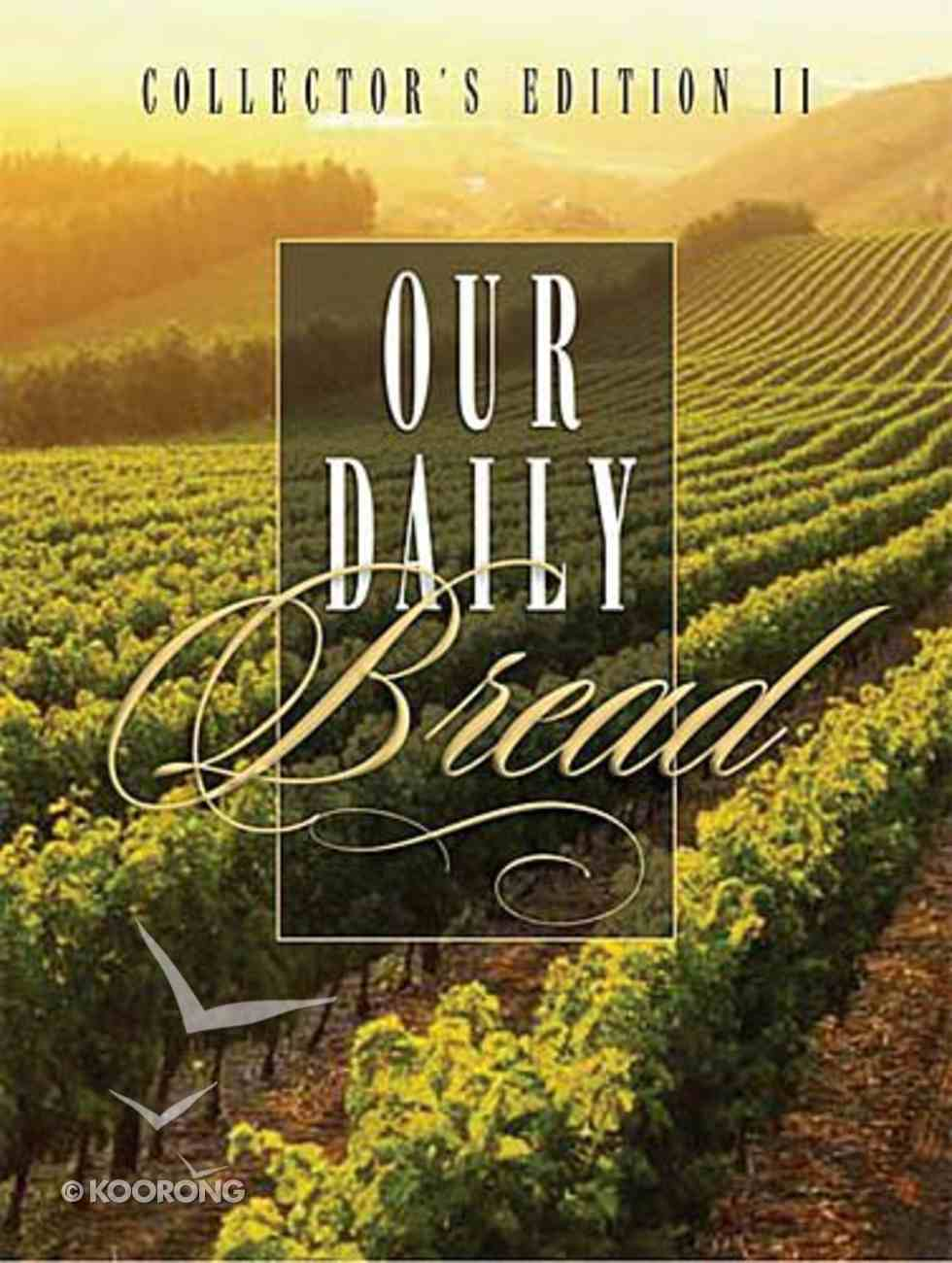 Our Daily Bread: Collector's Edition 2 Hardback
