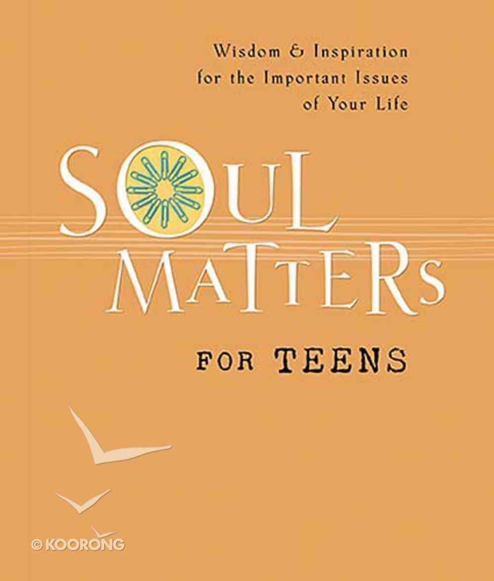 Soul Matters For Teens Paperback