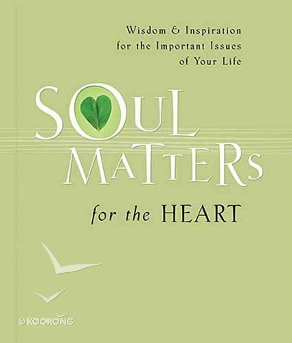 Soul Matters For the Heart Paperback