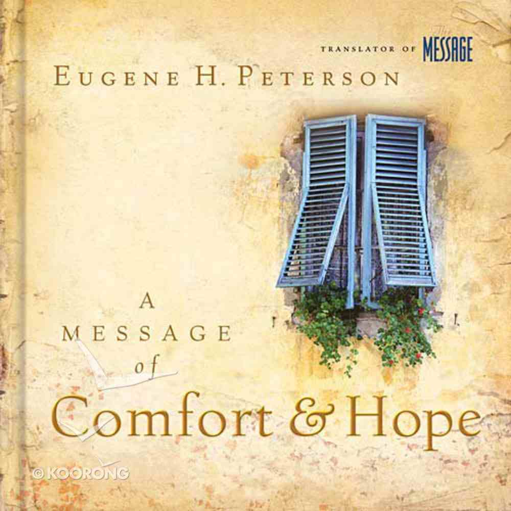 A Message of Comfort and Hope Hardback