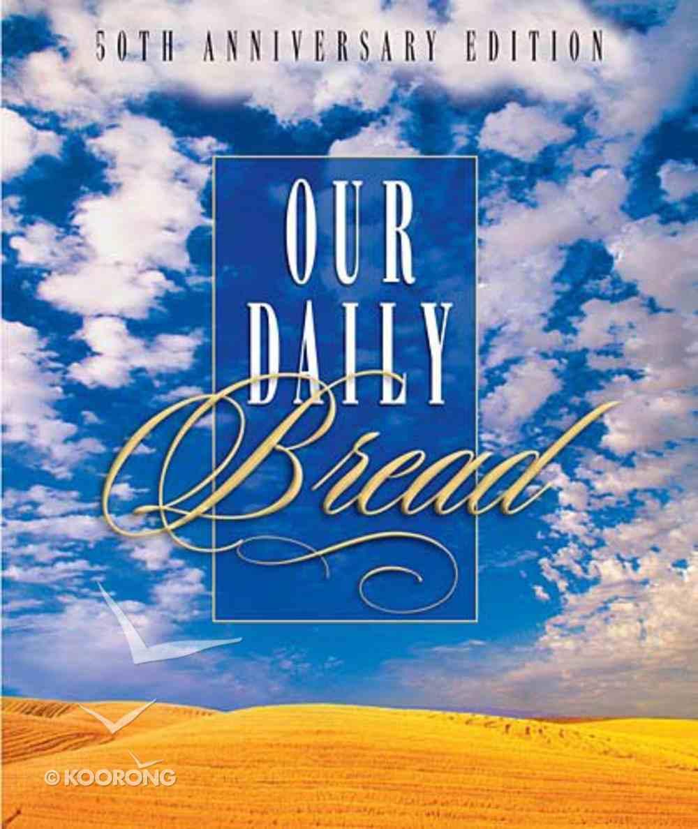 Our Daily Bread III Hardback