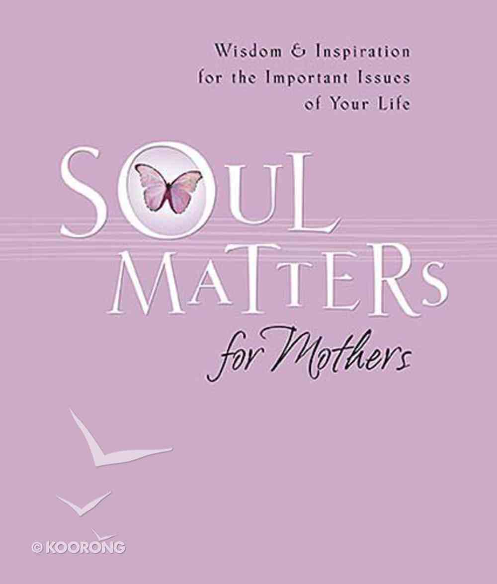 Soul Matters For Mothers Paperback