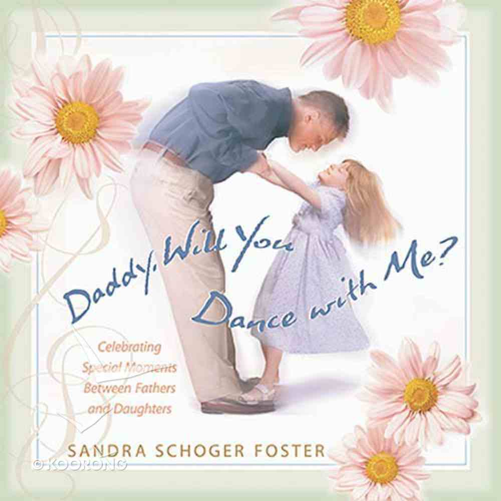Daddy, Will You Dance With Me? Hardback