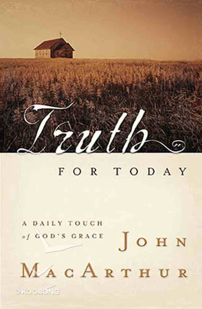 Truth For Today: A Daily Touch of God's Grace Paperback