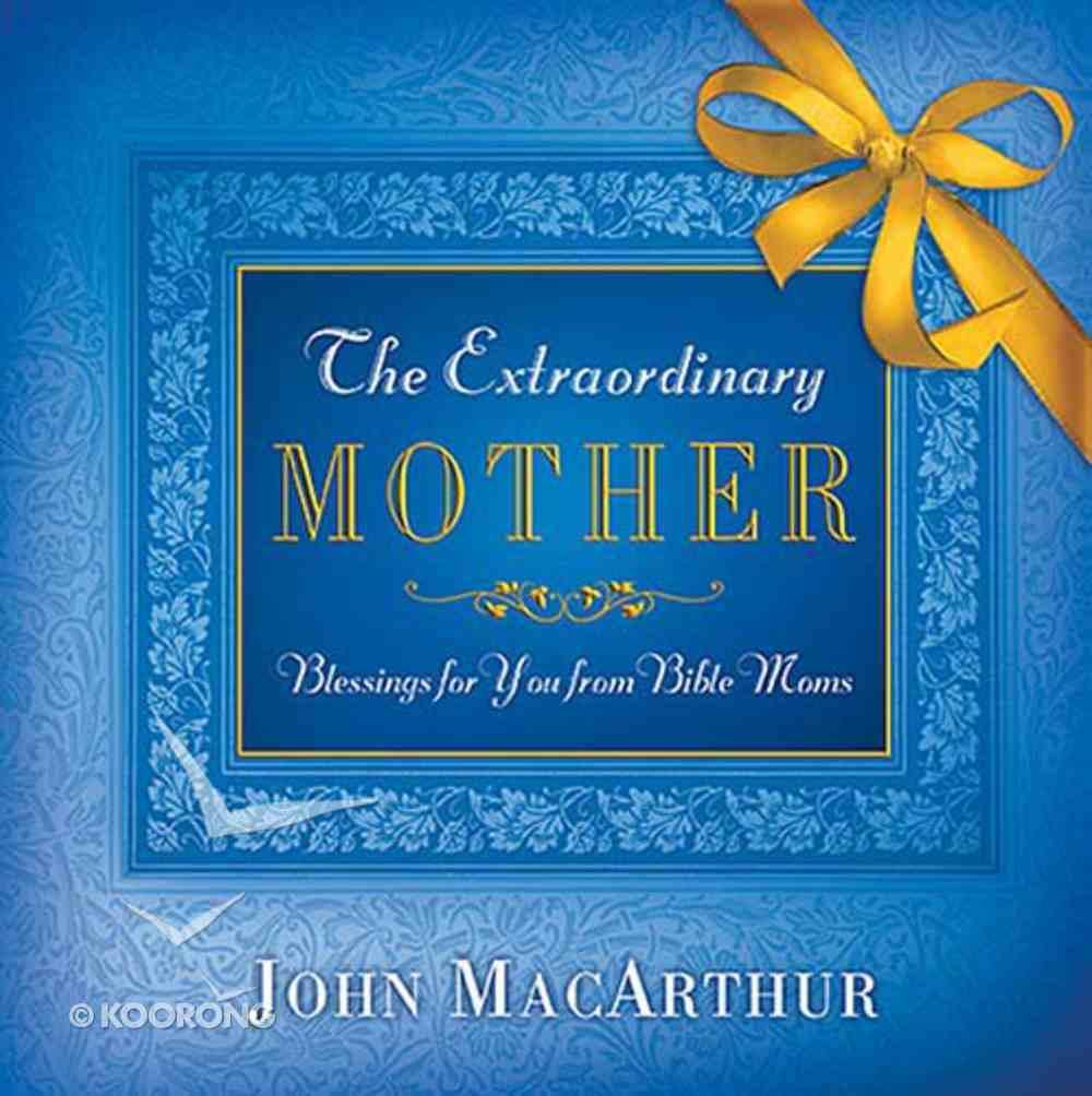 The Extraordinary Mother Hardback