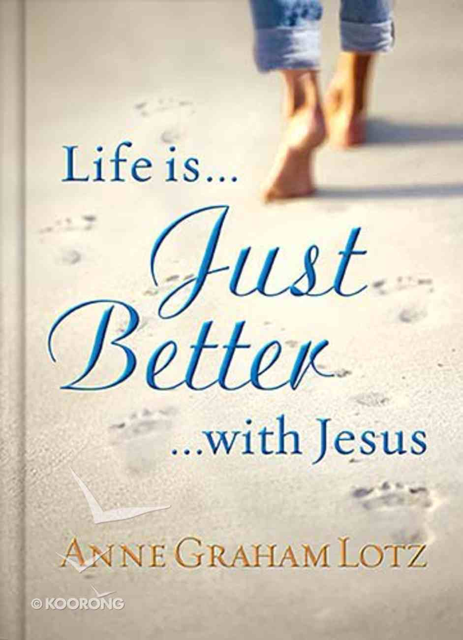 Life is Just Better With Jesus Hardback
