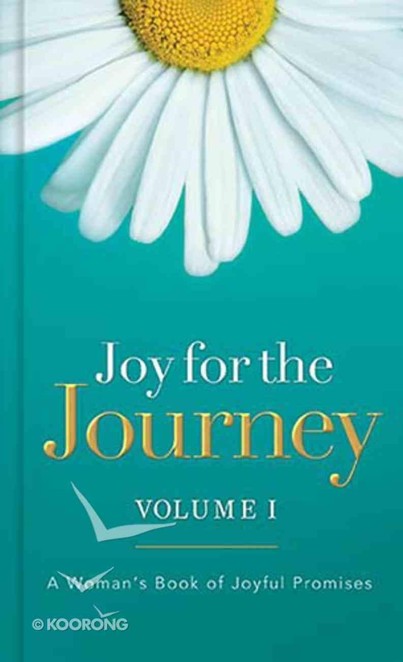 Joy For the Journey Volume I Hardback