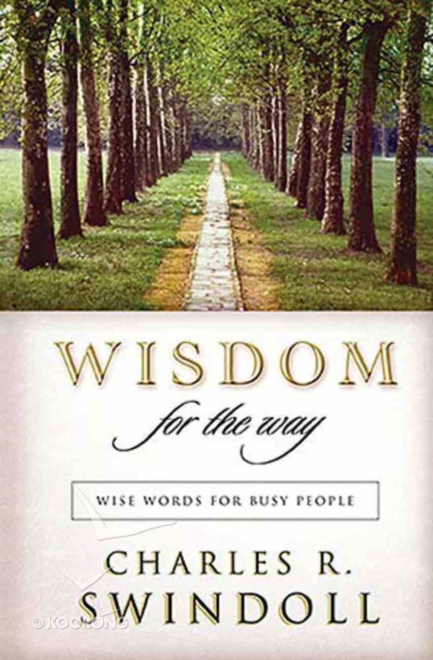 Wisdom For the Way Paperback