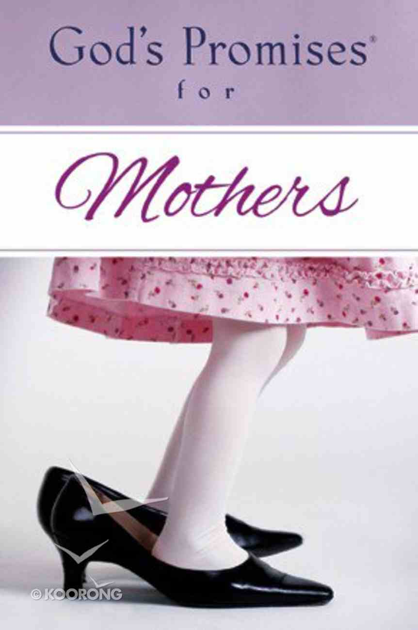 God's Promises For Mothers Paperback