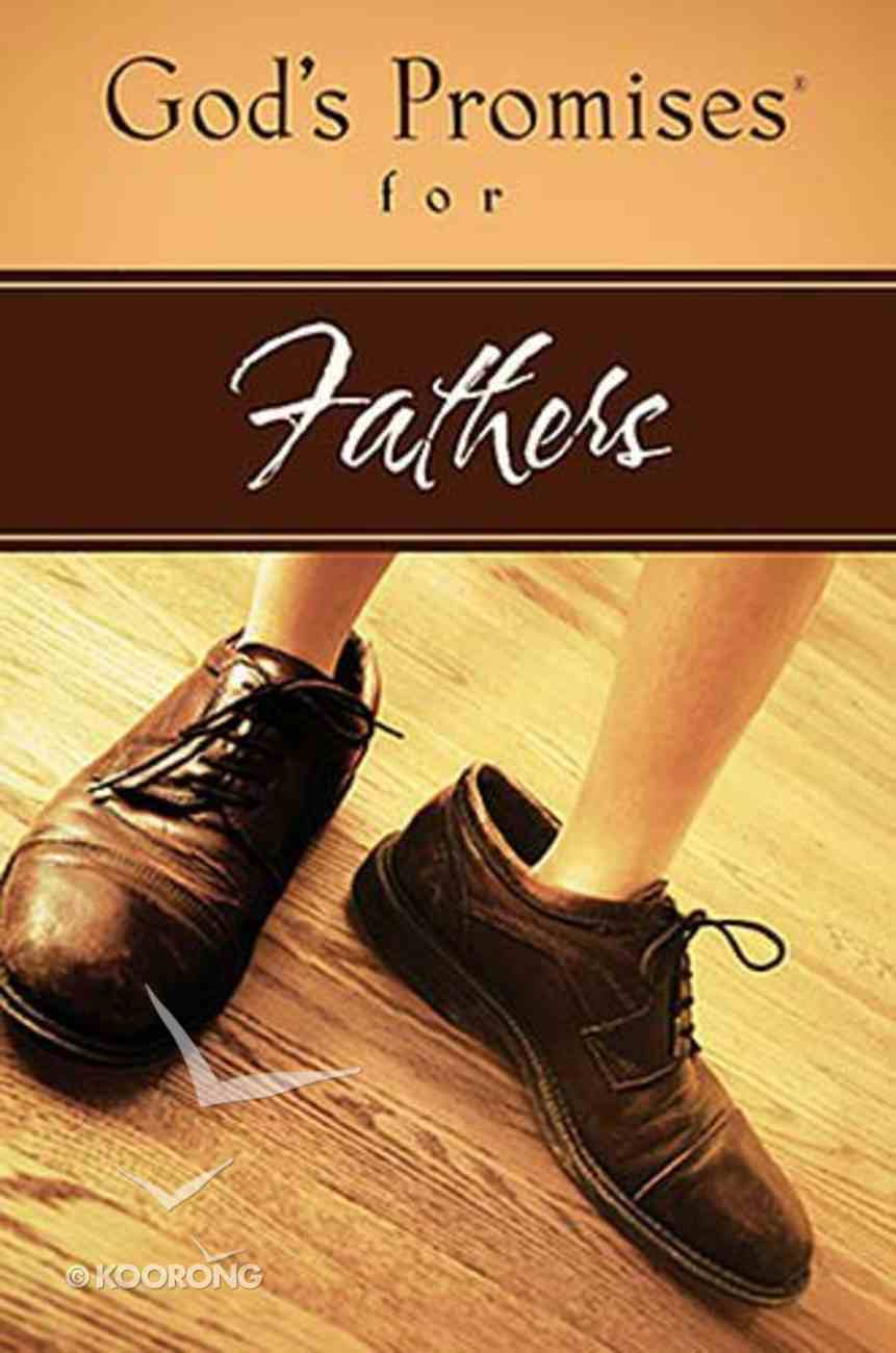 God's Promises For Fathers Paperback