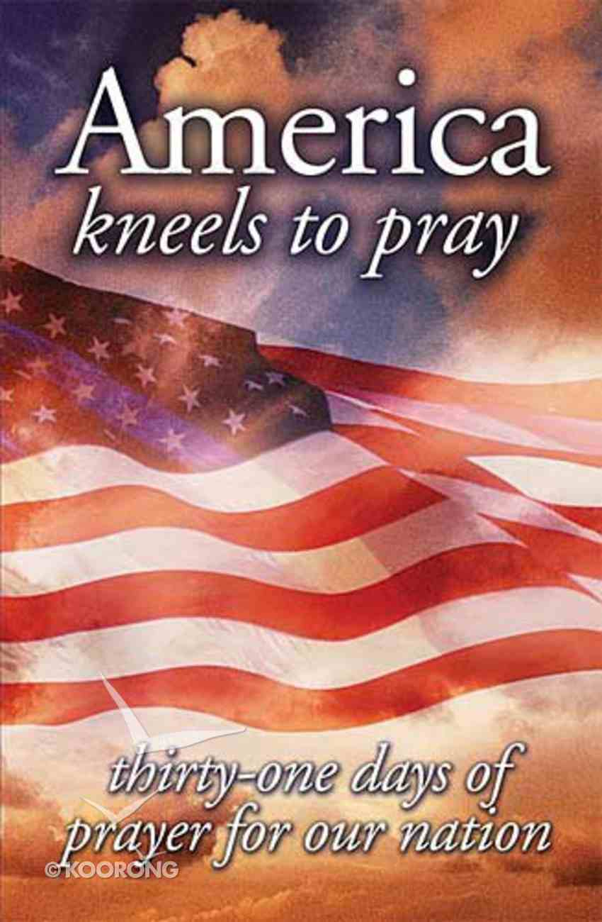 America Kneels to Pray Paperback