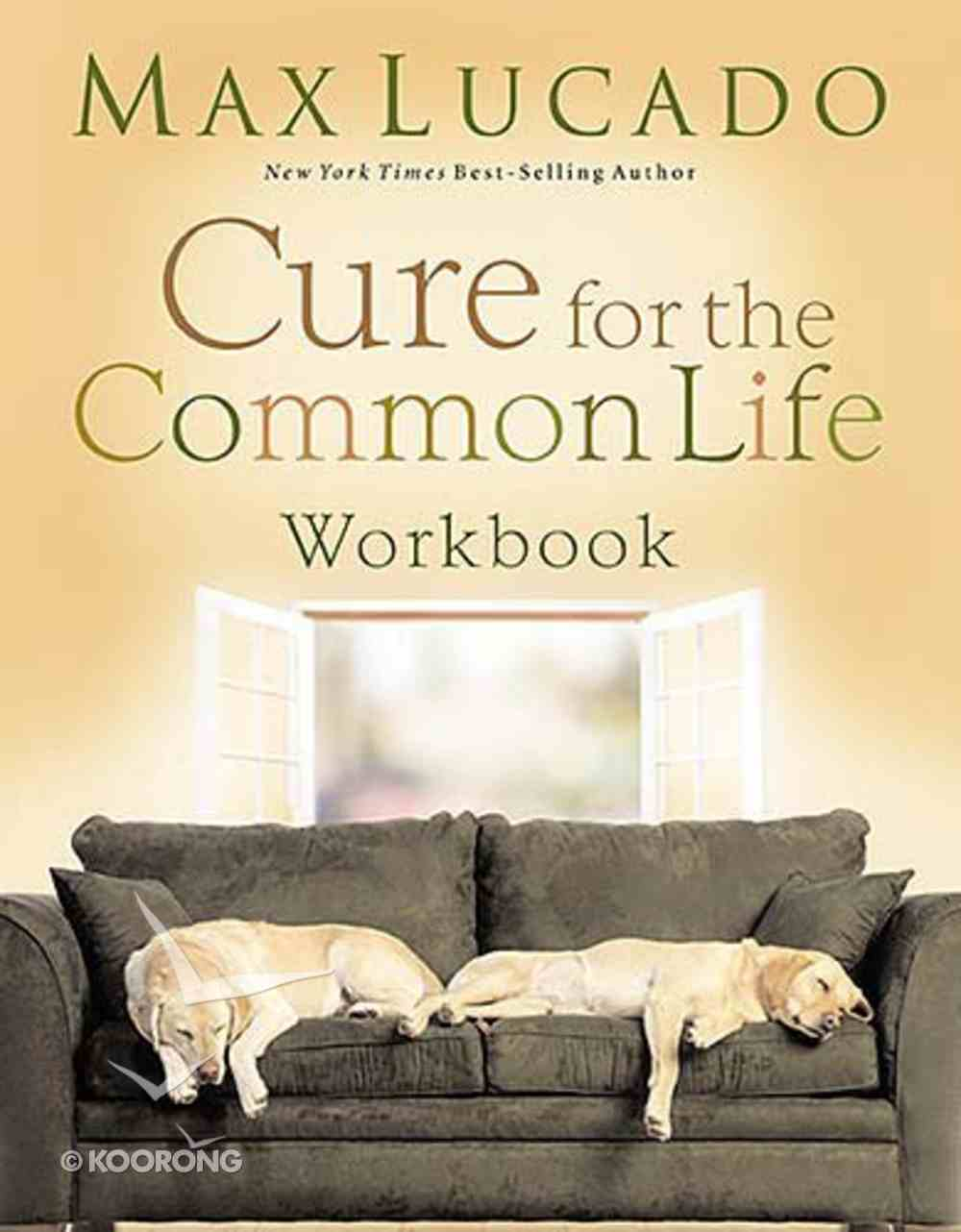 Cure For the Common Life Workbook Paperback