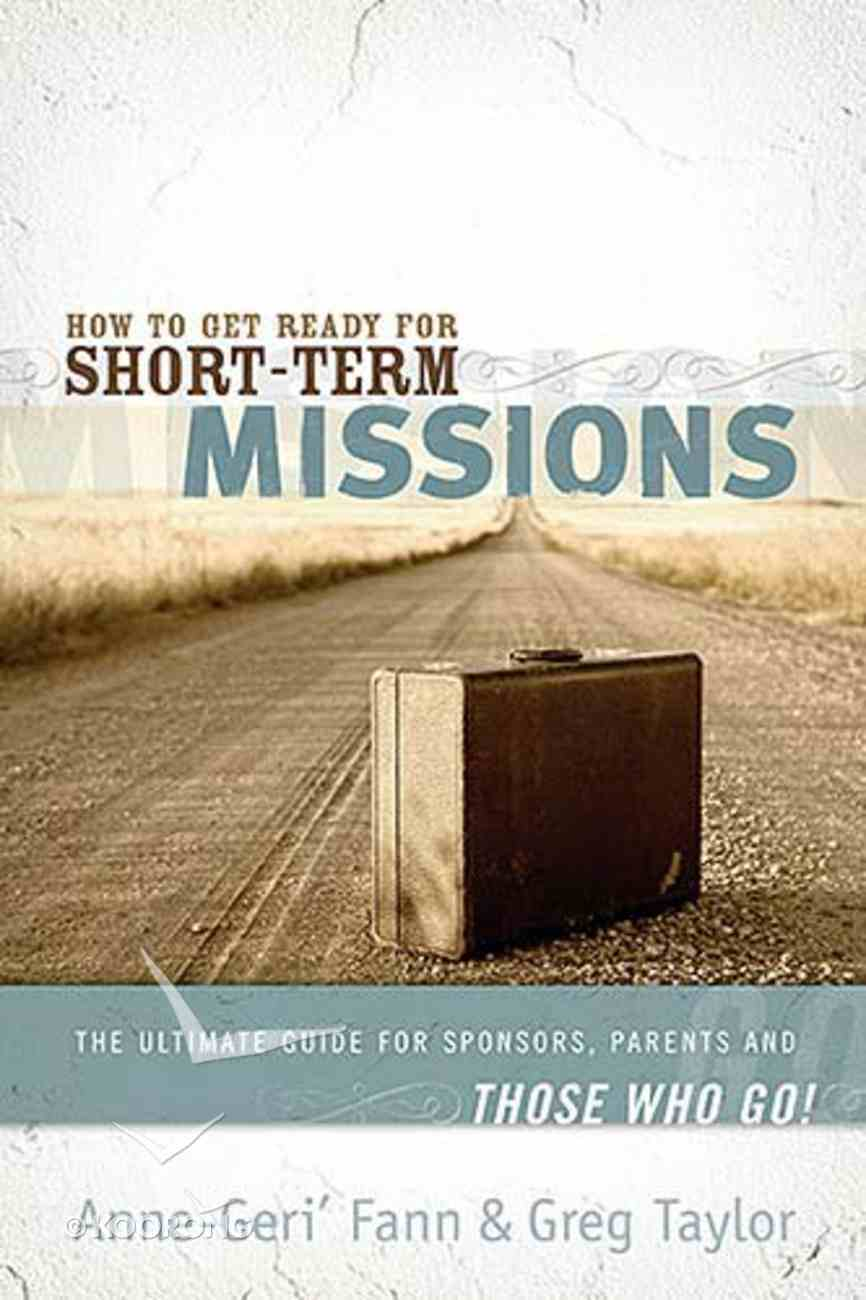 How to Get Ready For Short-Term Missions Paperback