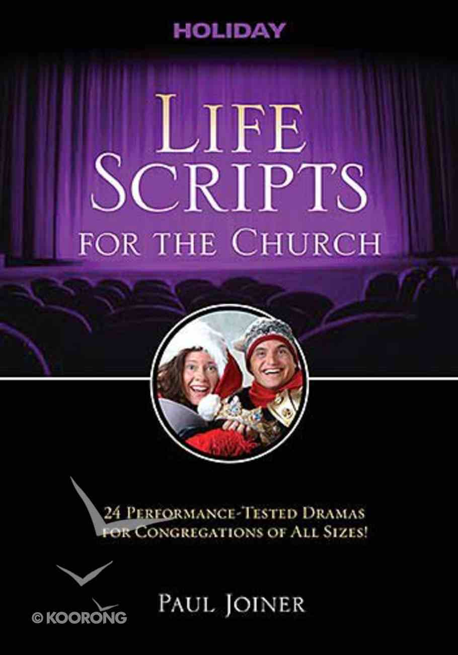 Life Scripts For the Church: Holidays Paperback