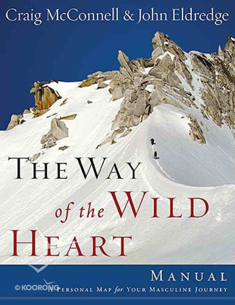 The Way of the Wild Heart Workbook Paperback