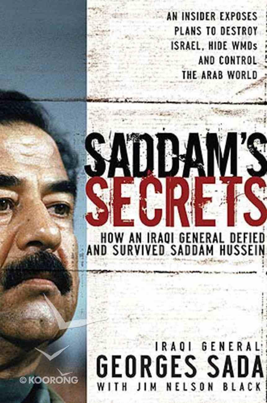 Saddam's Secrets Hardback