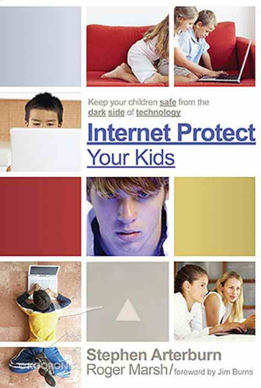 Internet Protect Your Kids Paperback