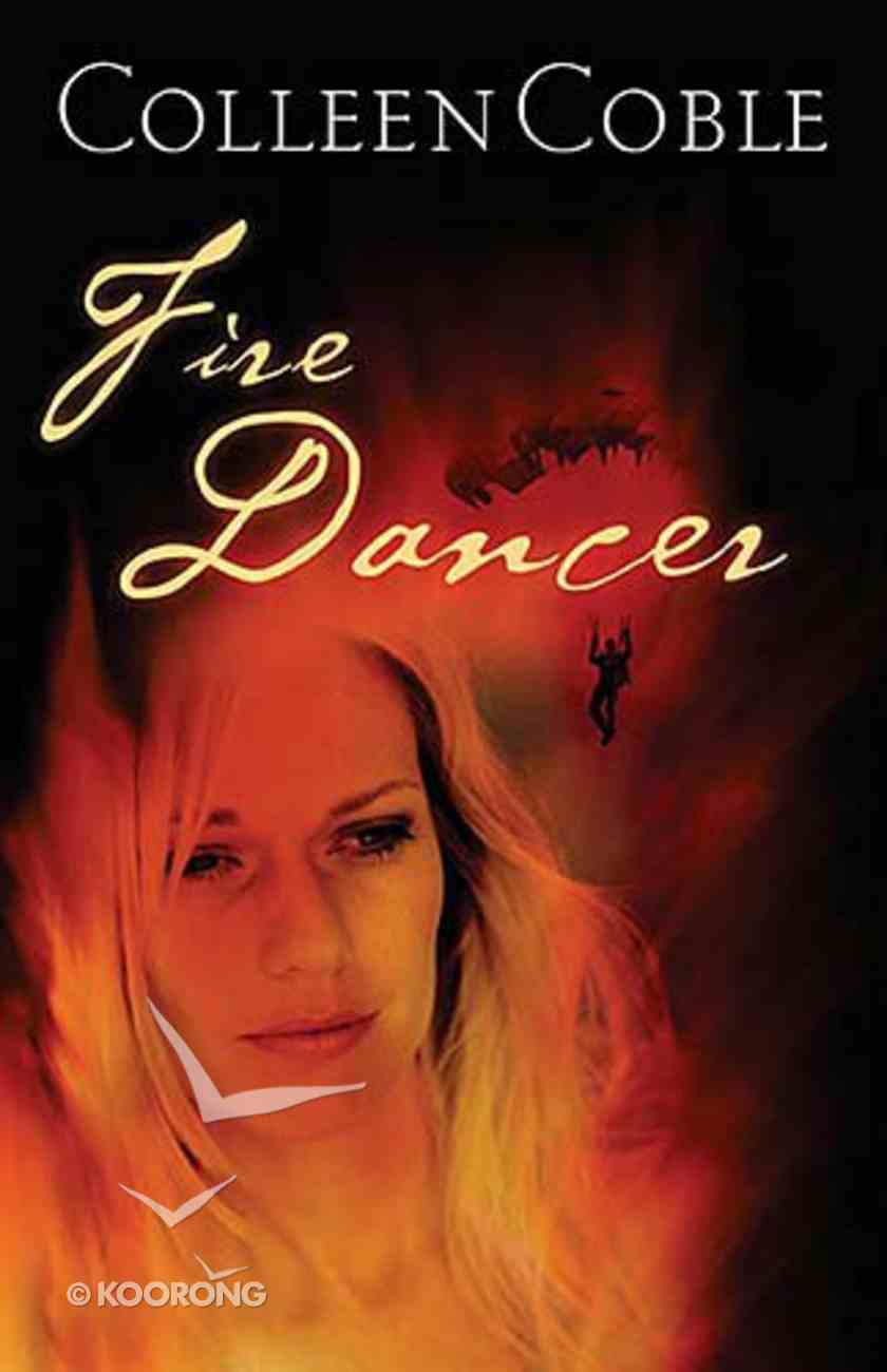 Fire Dancer (#01 in Smoke Jumpers Series) Paperback
