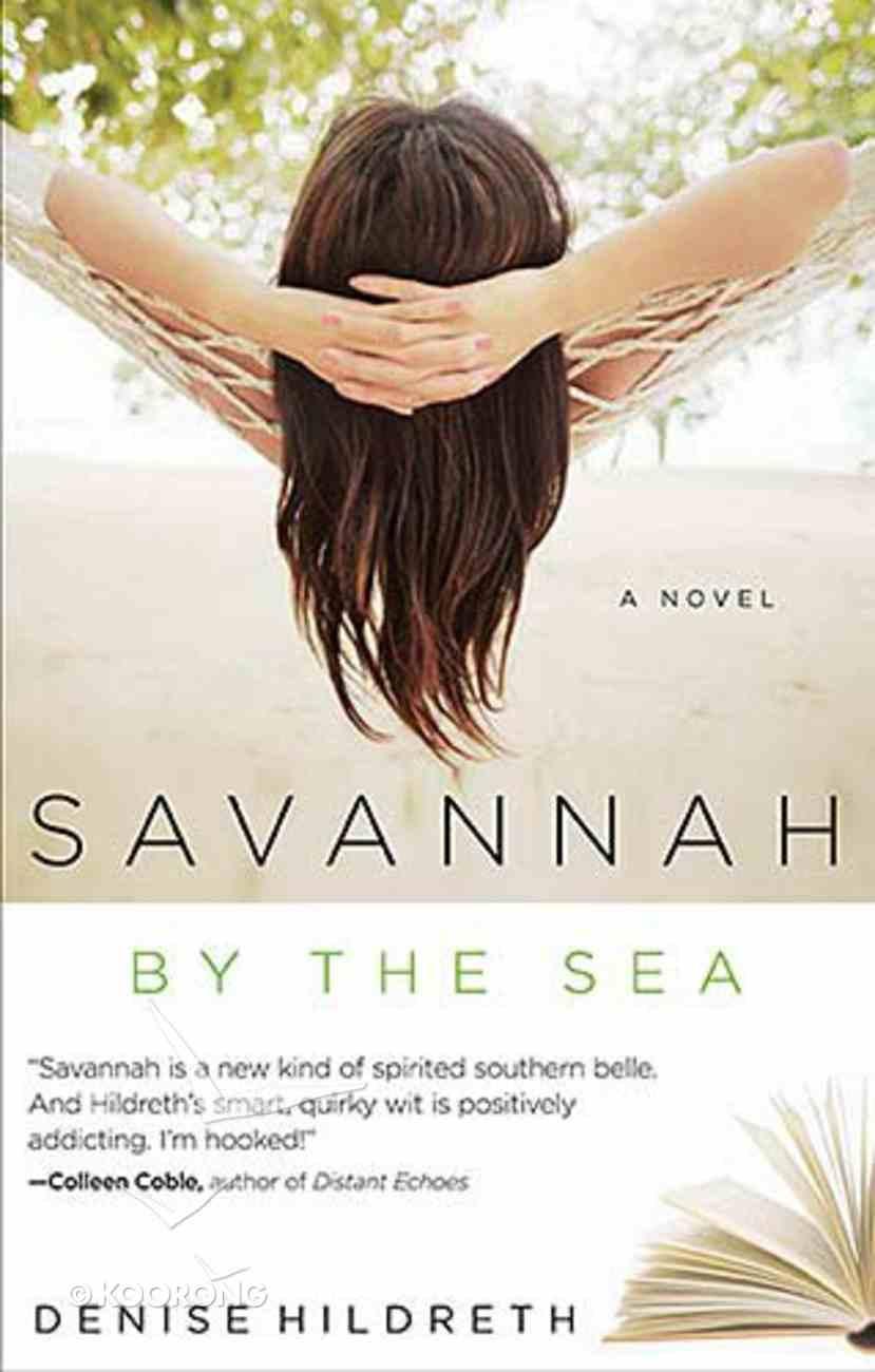Savannah By the Sea (#03 in Savannah Series) Paperback