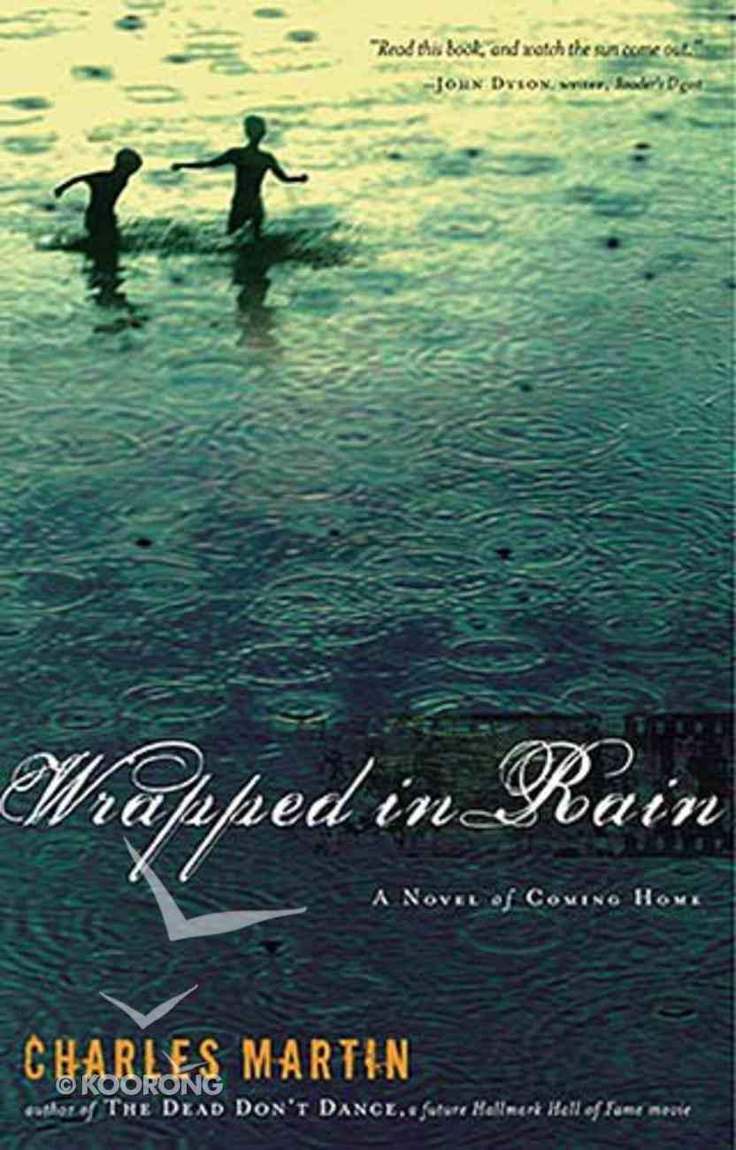 Wrapped in Rain Mass Market