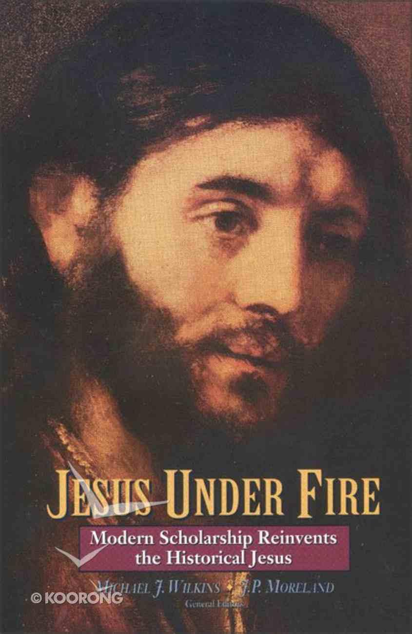 Jesus Under Fire Paperback