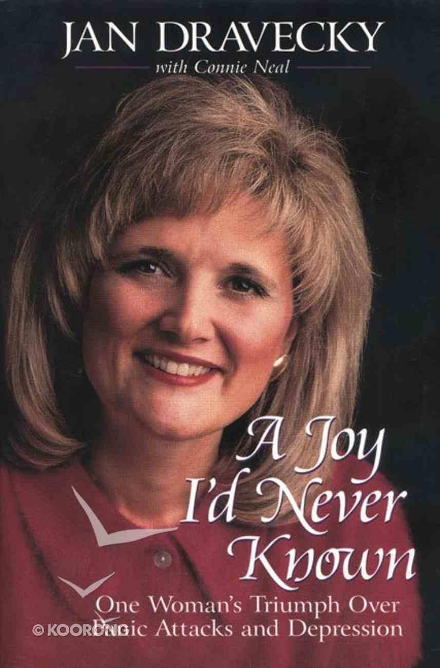 A Joy I'd Never Known Paperback